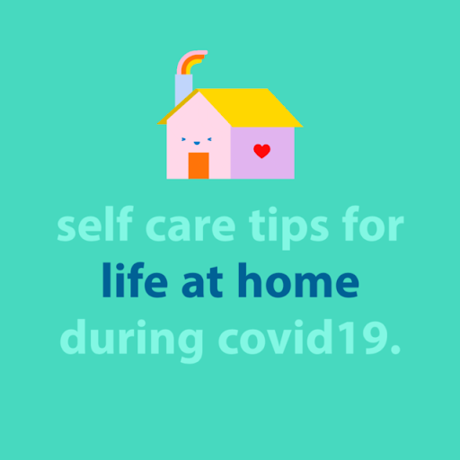 COVID-19 Self Care Tips
