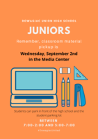 Junior Chromebook and Material Distribution Reminder